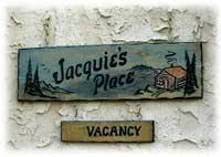 Jacquie's Place sign.